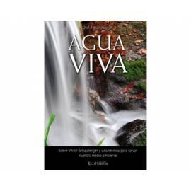 Agua Viva - Biografía de Victor Schauberger